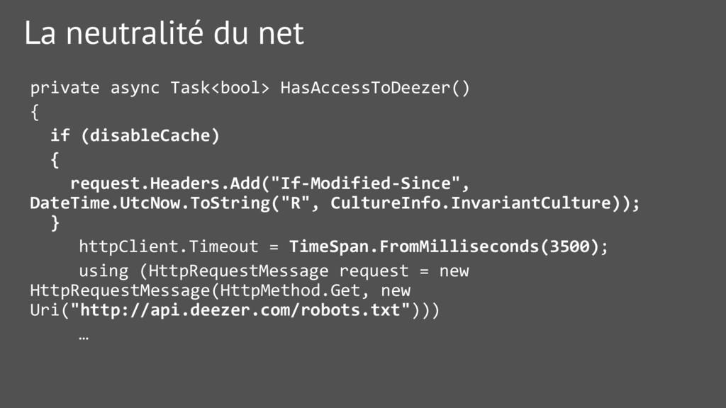 La neutralité du net private async Task<bool> H...