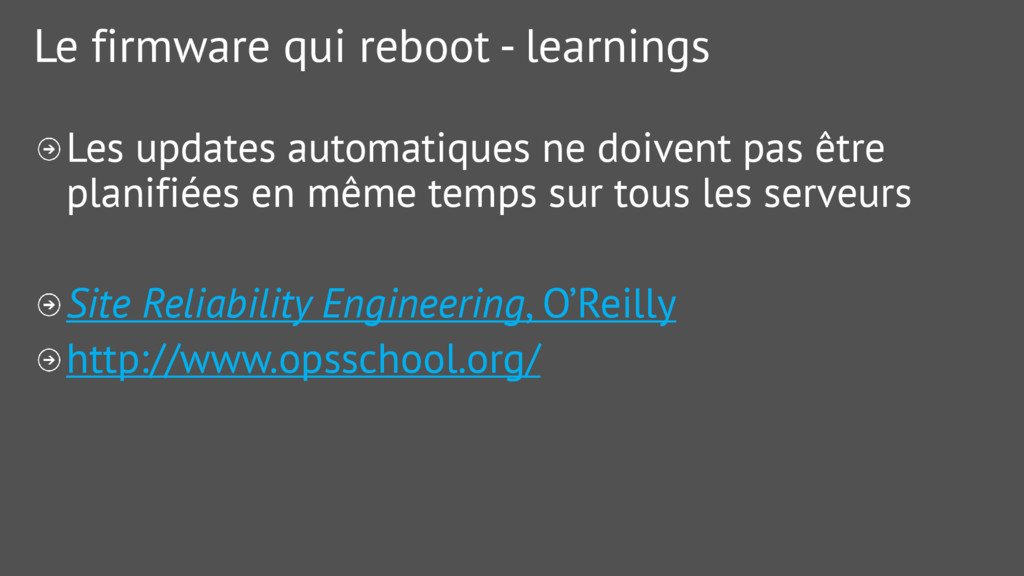 Le firmware qui reboot - learnings Les updates ...