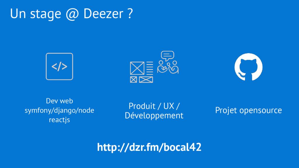 Un stage @ Deezer ? Dev web symfony/django/node...