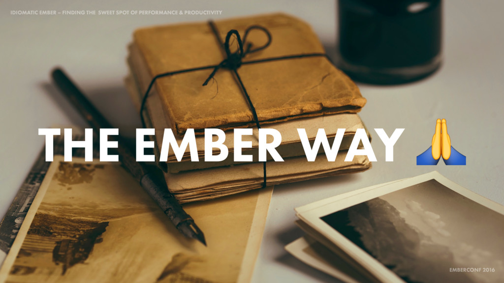 IDIOMATIC EMBER – FINDING THE SWEET SPOT OF PER...