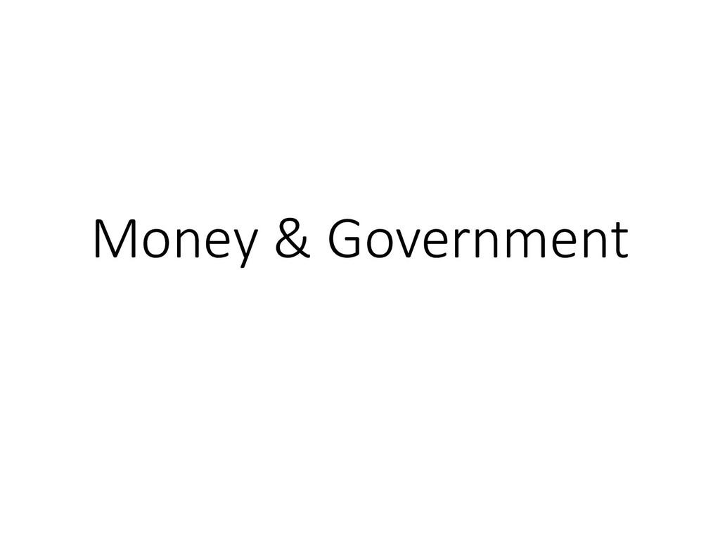 Money & Government