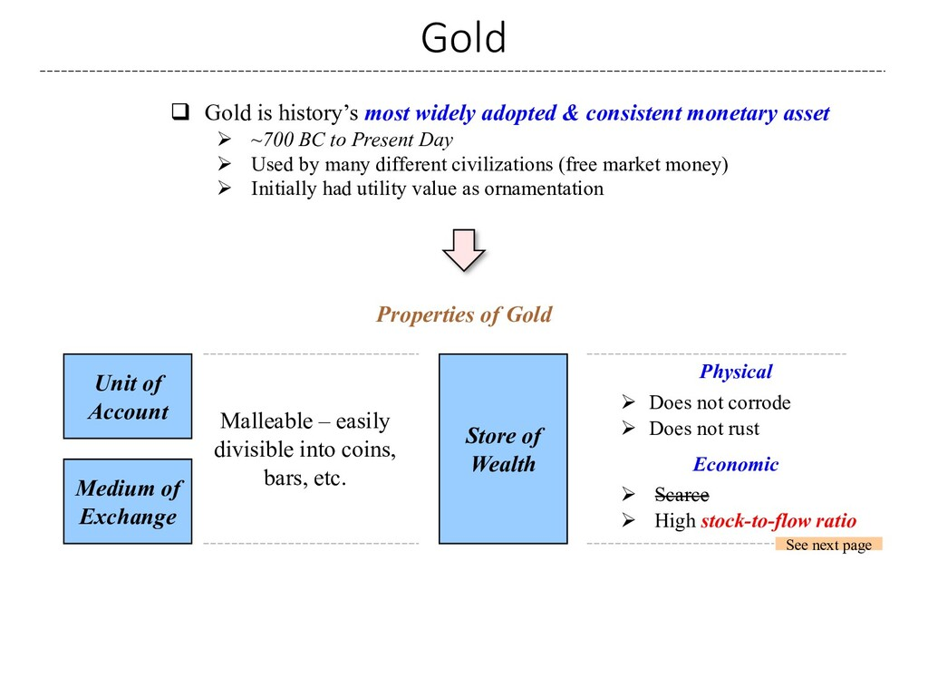 Gold q Gold is history's most widely adopted & ...