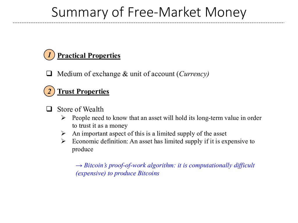 Summary of Free-Market Money q Practical Proper...