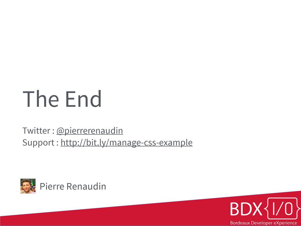 The End Twitter : @pierrerenaudin Support : htt...