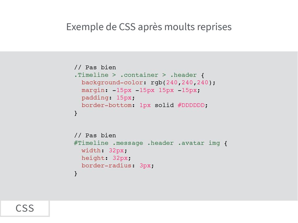 CSS // Pas bien .Timeline > .container > .heade...