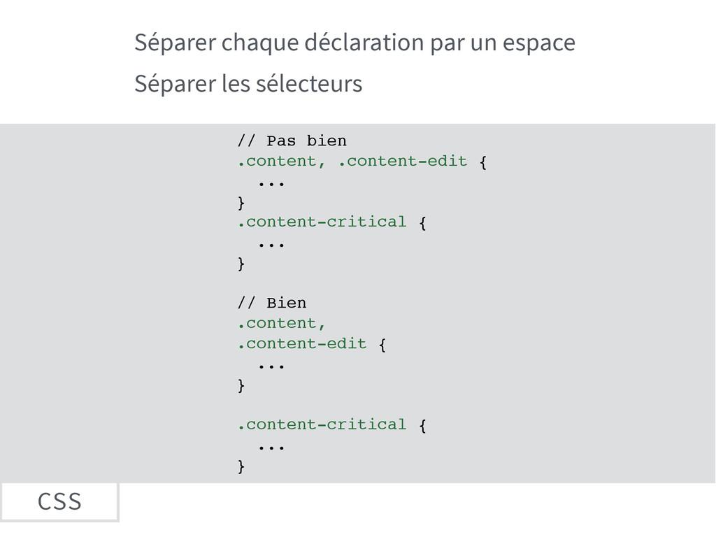 CSS Séparer chaque déclaration par un espace Sé...