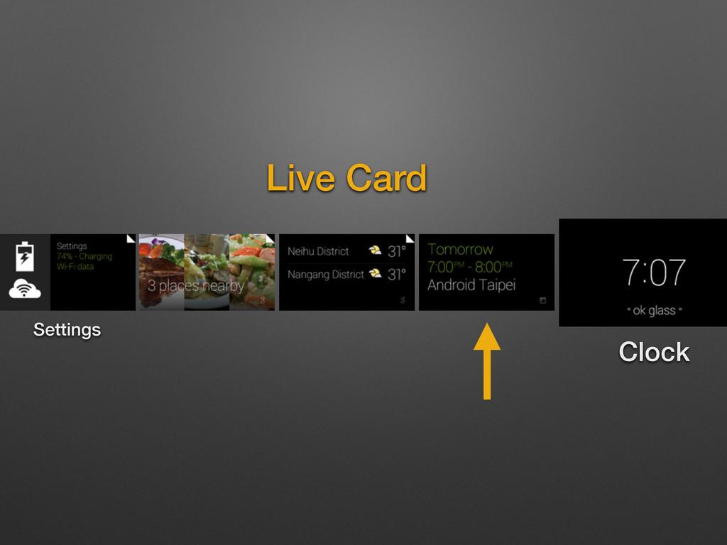 Clock Live Card Settings