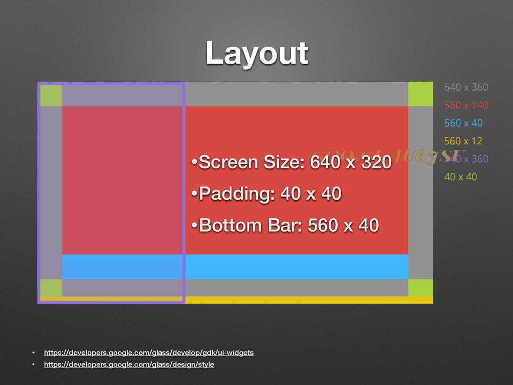 Layout • https://developers.google.com/glass/de...