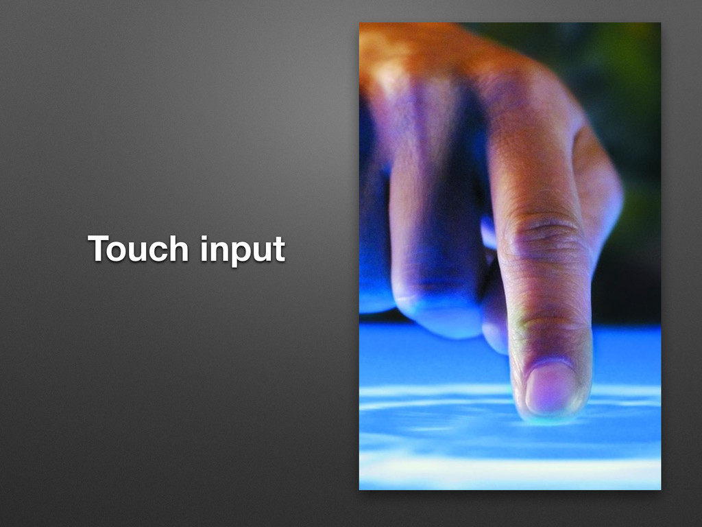 Touch input