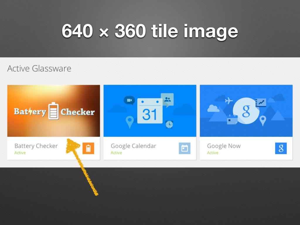 640 × 360 tile image