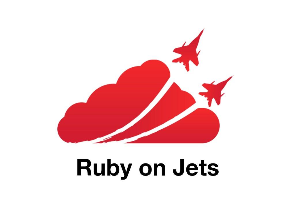 Ruby on Jets