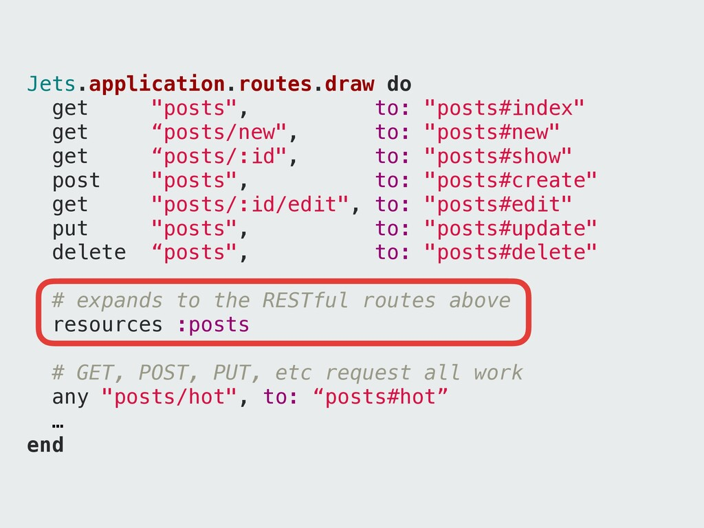 """Jets.application.routes.draw do get """"posts"""", to..."""