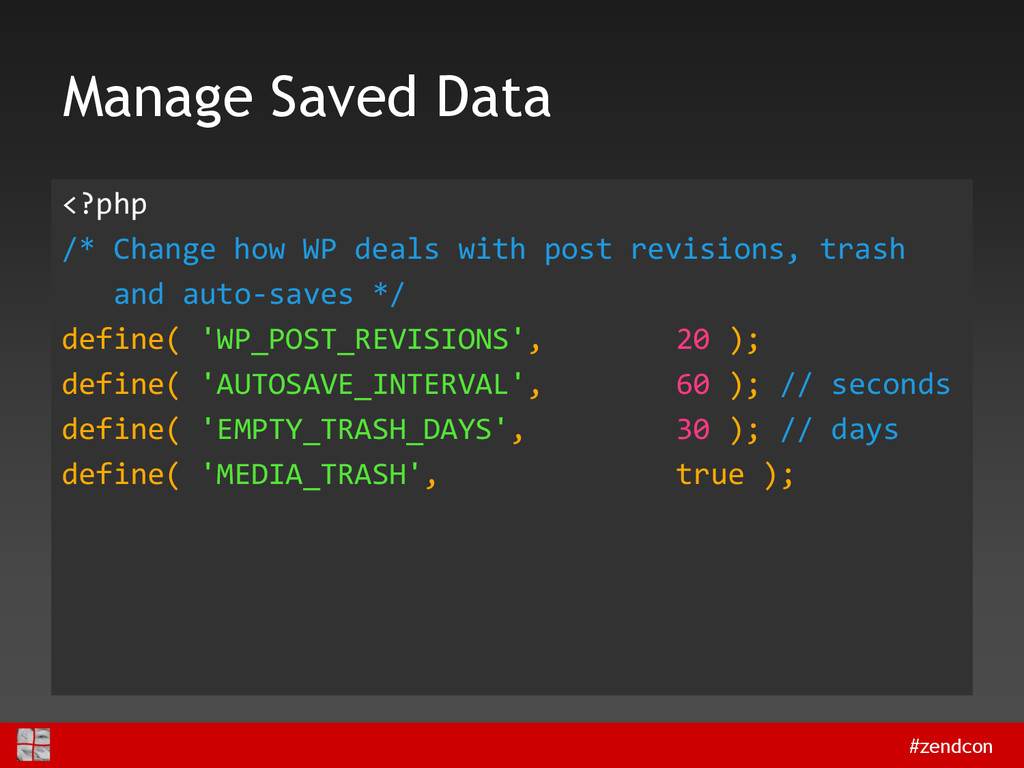 #zendcon Manage Saved Data <?php /* Change how ...