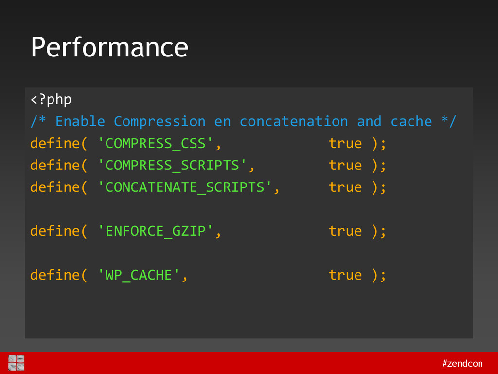 #zendcon Performance <?php /* Enable Compressio...