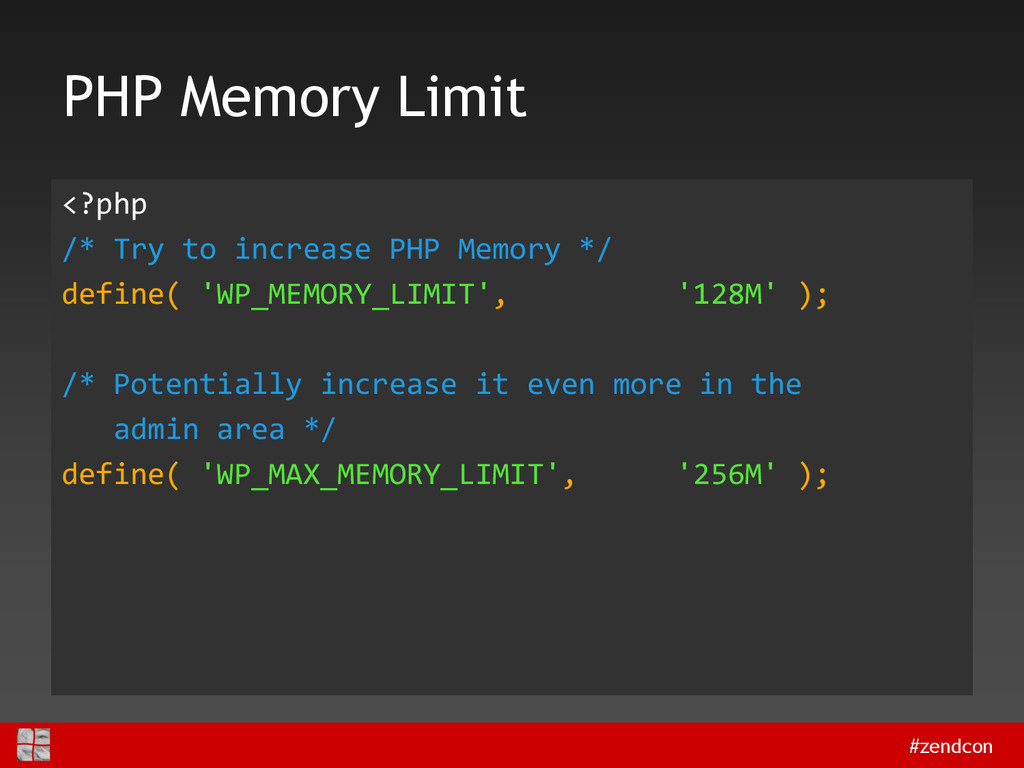 #zendcon PHP Memory Limit <?php /* Try to incre...