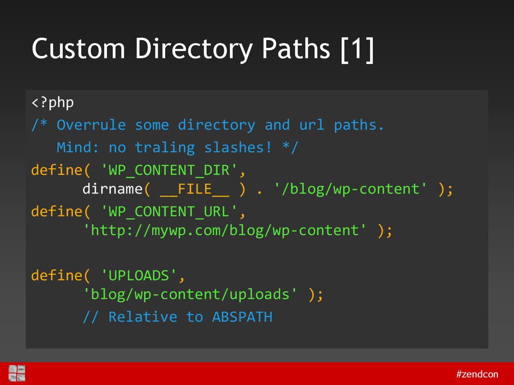 #zendcon Custom Directory Paths [1] <?php /* Ov...