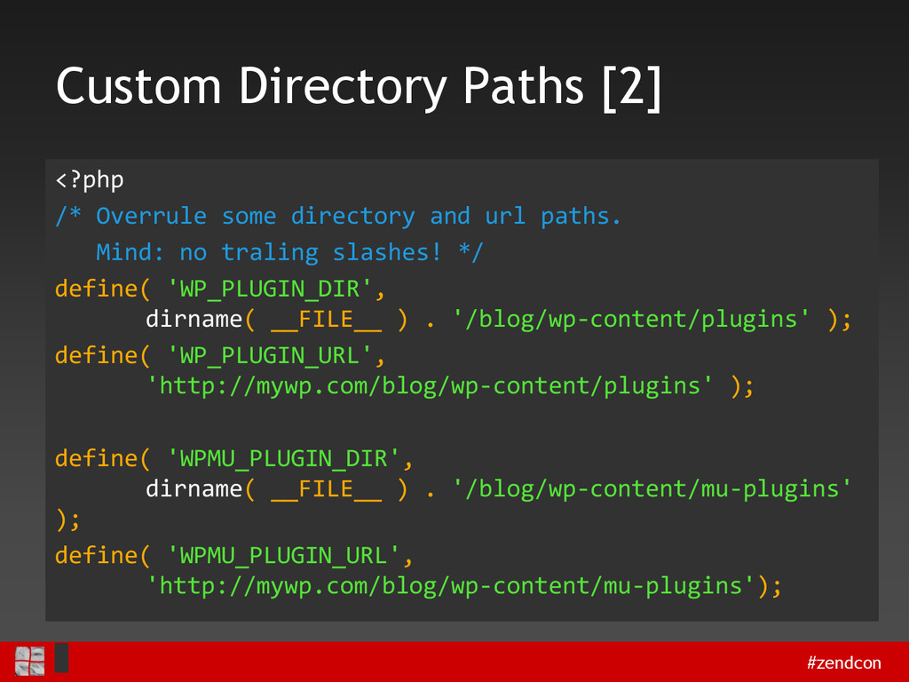 #zendcon Custom Directory Paths [2] <?php /* Ov...