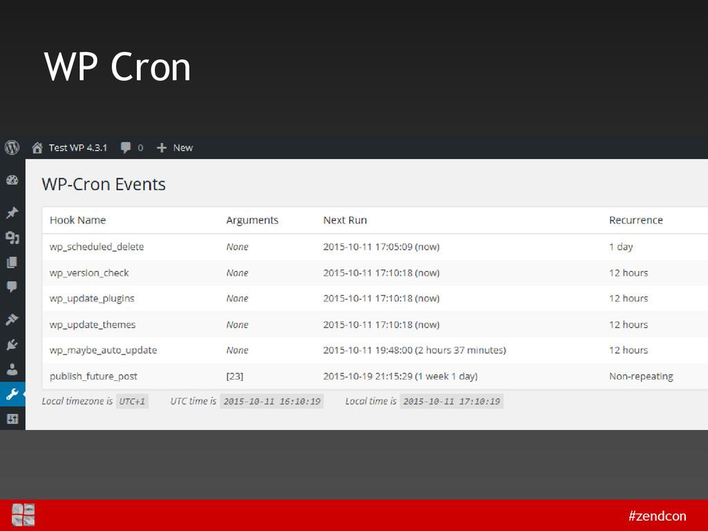 #zendcon WP Cron