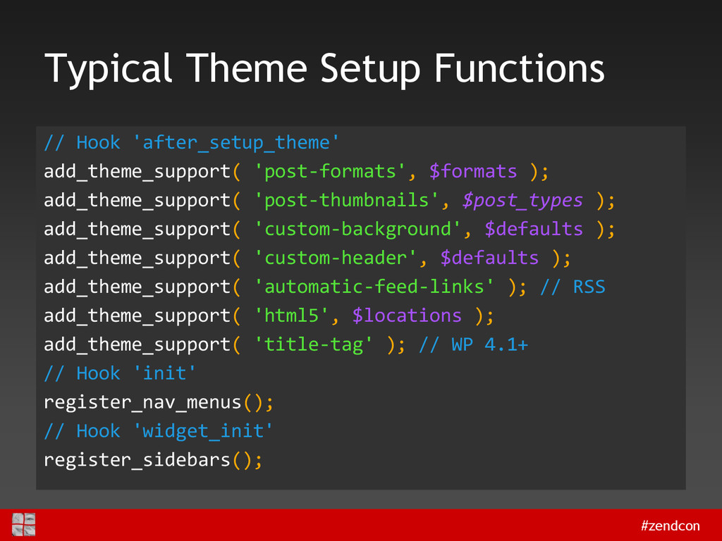 #zendcon Typical Theme Setup Functions // Hook ...