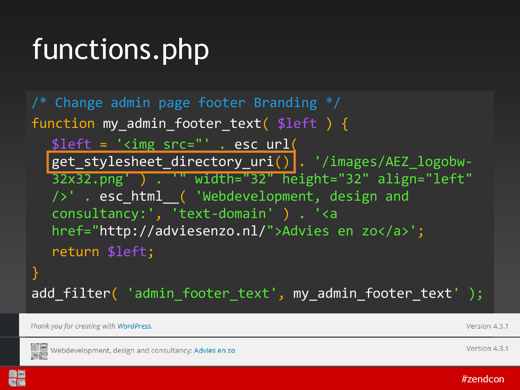#zendcon functions.php /* Change admin page foo...