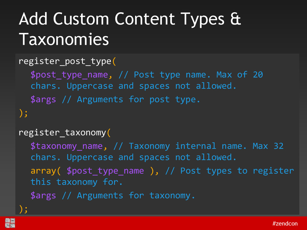 #zendcon Add Custom Content Types & Taxonomies ...