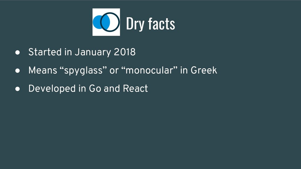 """Dry facts ● Started in January 2018 ● Means """"sp..."""