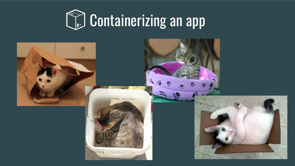 Containerizing an app