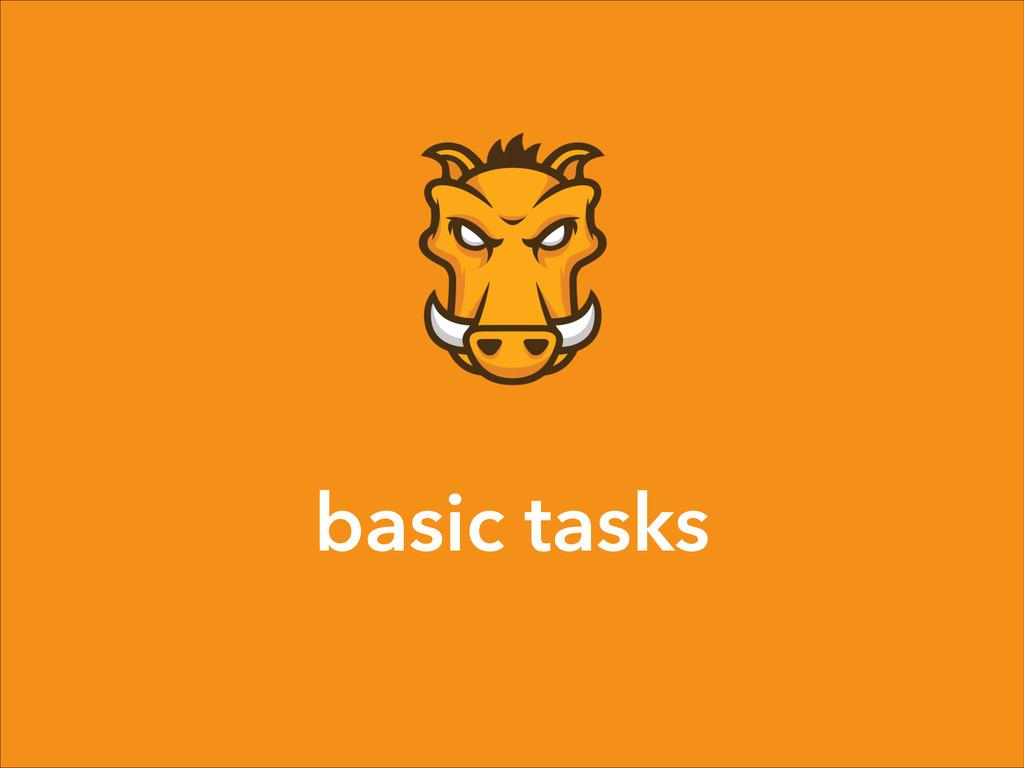 basic tasks