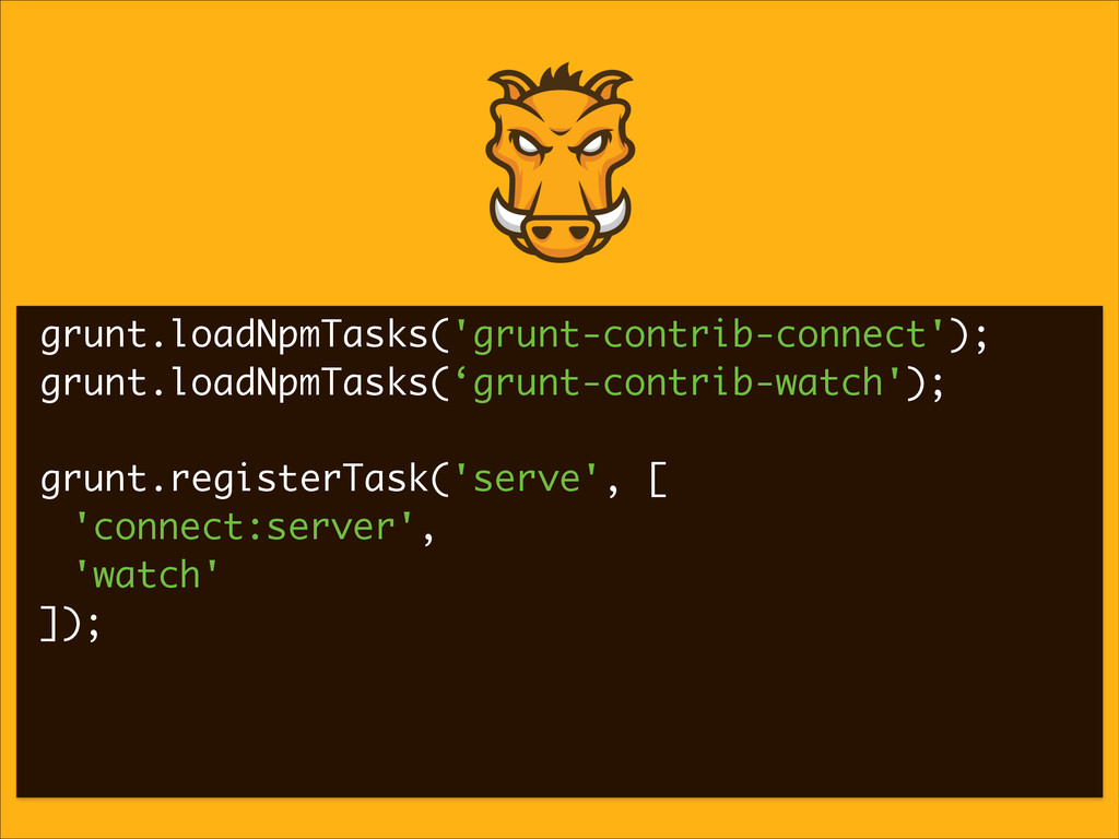 grunt.loadNpmTasks('grunt-contrib-connect'); gr...