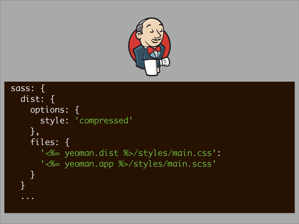 sass: { dist: { options: { style: 'compressed' ...