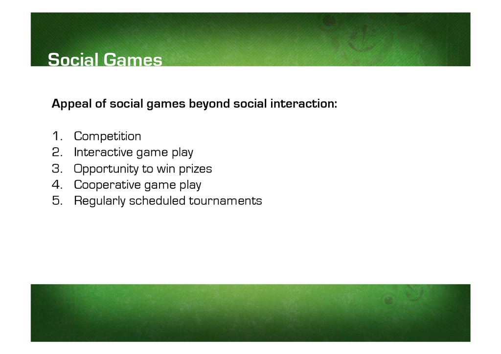 Appeal of social games beyond social interactio...