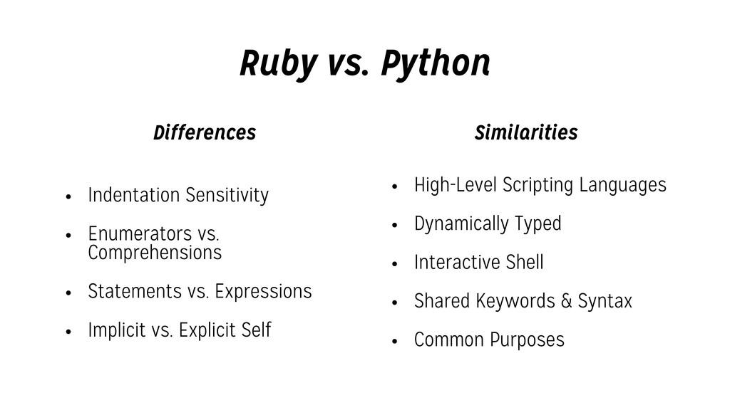 Ruby vs. Python • Indentation Sensitivity • Enu...