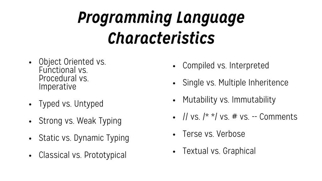 Programming Language Characteristics • Object O...