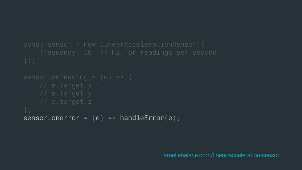 const sensor = new LinearAccelerationSensor({ f...