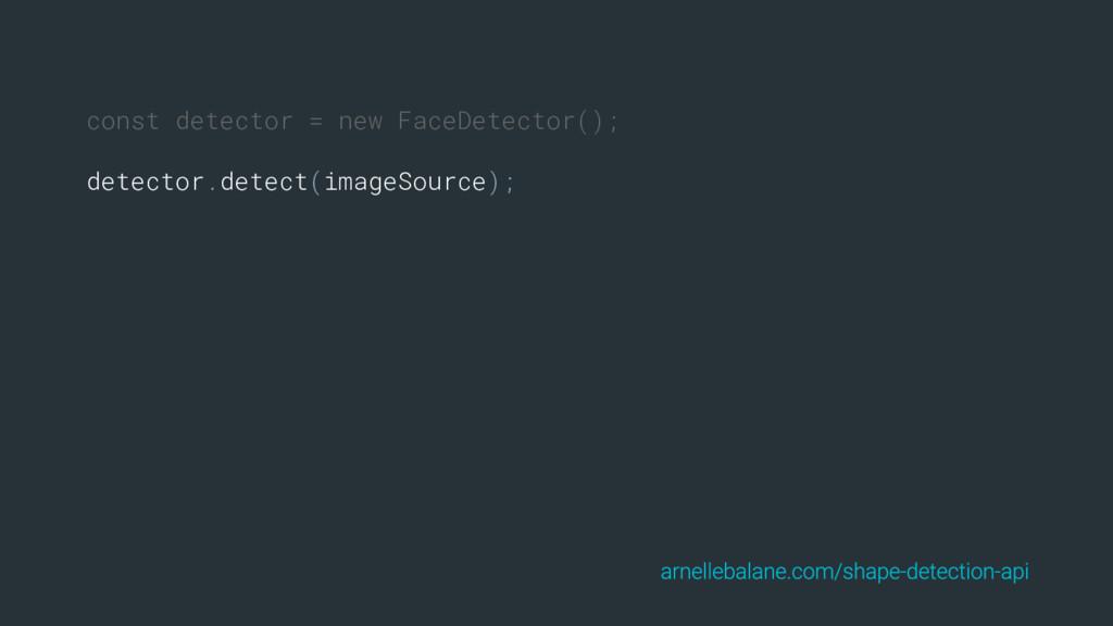 const detector = new FaceDetector(); detector.d...