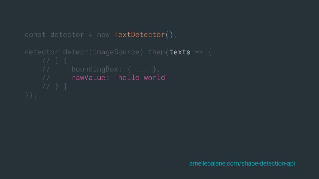 const detector = new TextDetector(); detector.d...