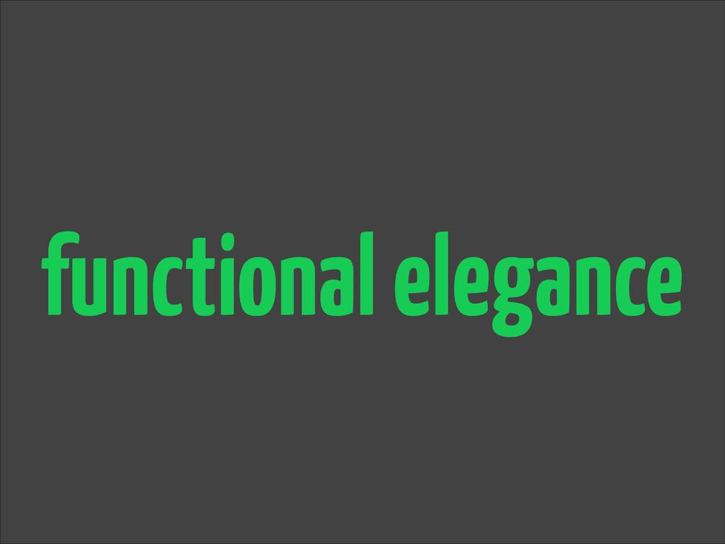 functional elegance