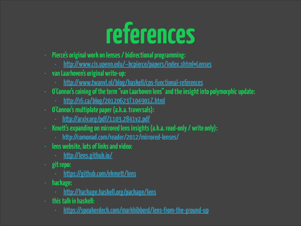 references • Pierce's original work on lenses /...