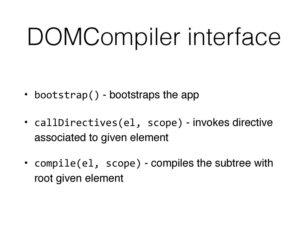 DOMCompiler interface • bootstrap() - bootstrap...