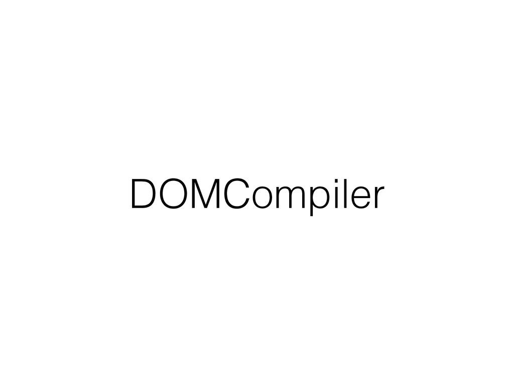 DOMCompiler