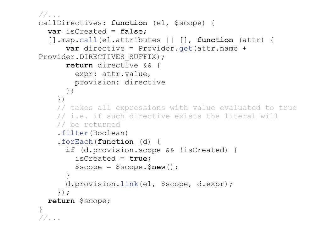 //... callDirectives: function (el, $scope) { v...