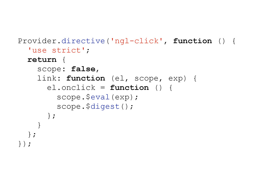 Provider.directive('ngl-click', function () { '...