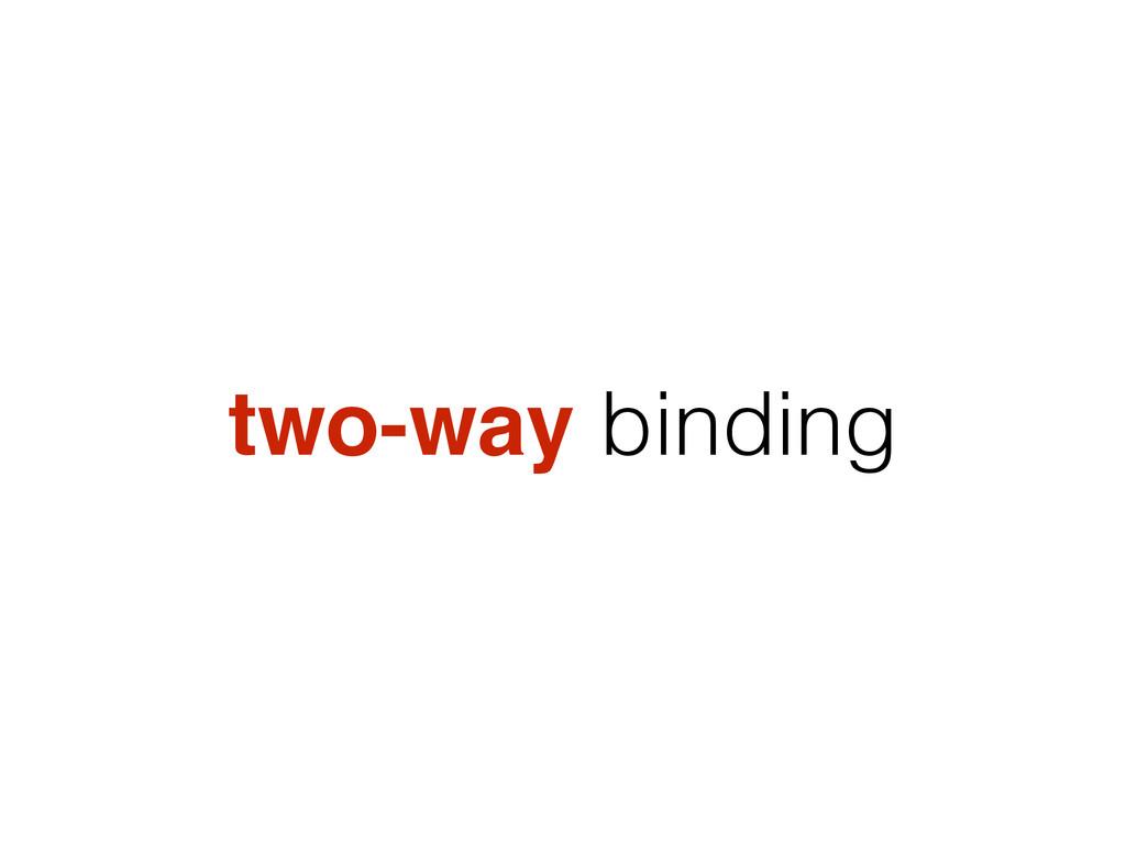 two-way binding