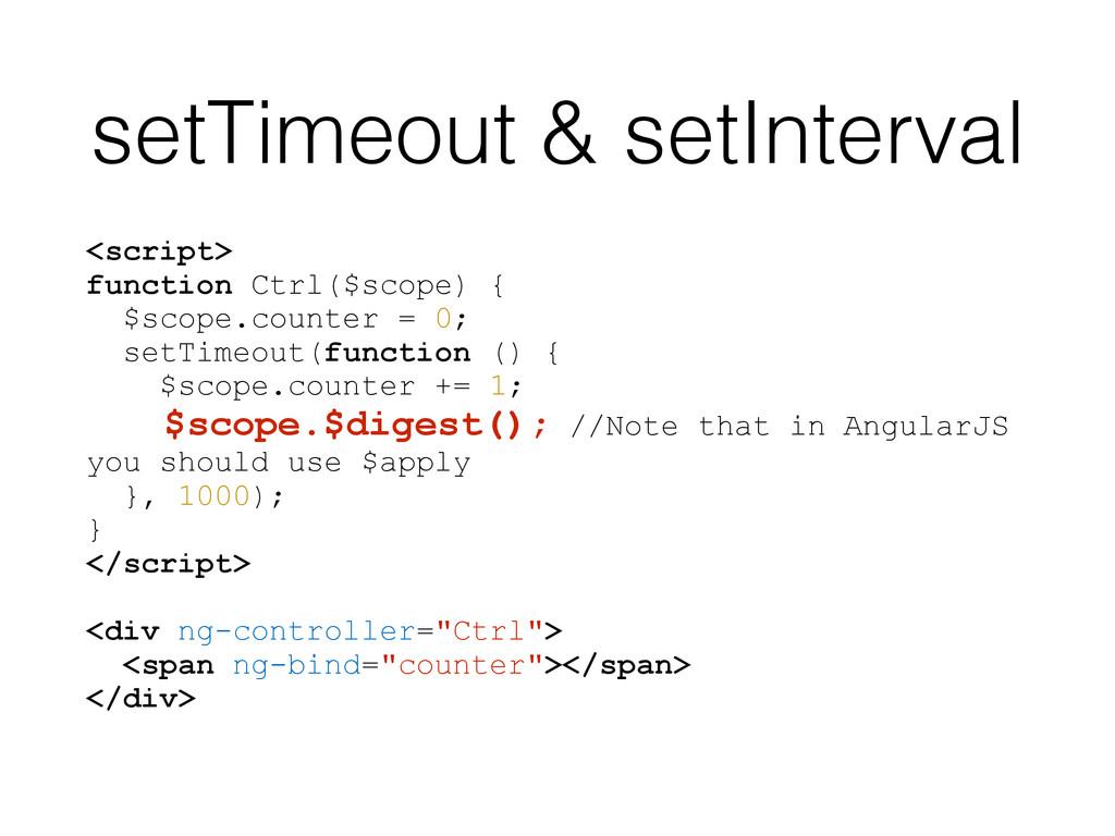 setTimeout & setInterval <script> function Ctrl...