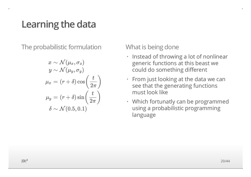 The probabilistic formulation What is being don...