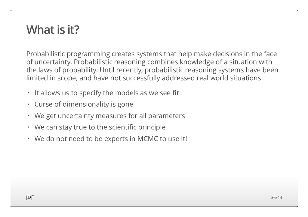 What is it? Probabilistic programming creates s...