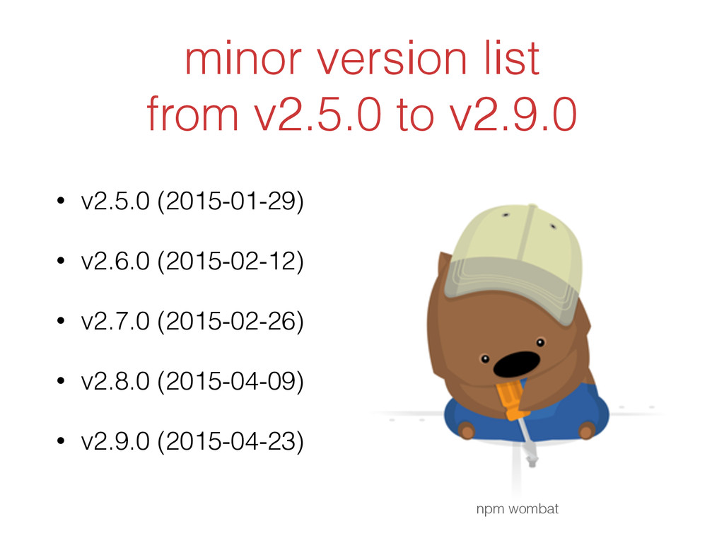 minor version list from v2.5.0 to v2.9.0 • v2.5...