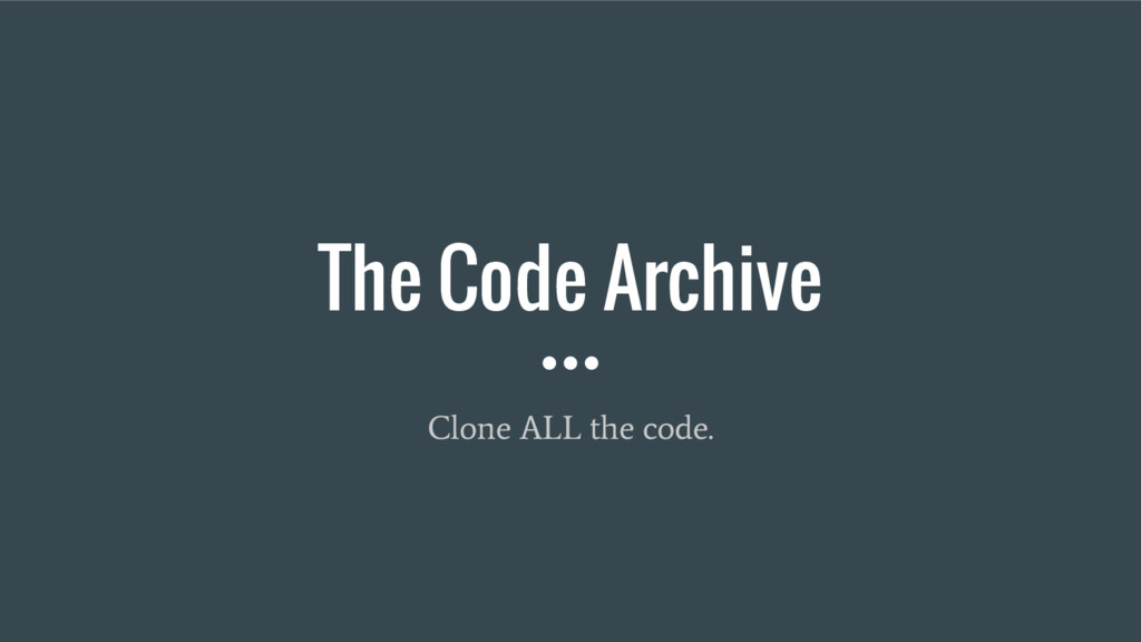 The Code Archive Clone ALL the code.