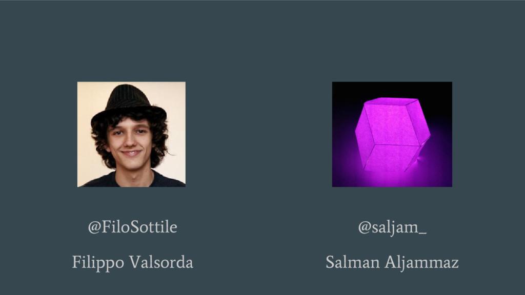 @FiloSottile Filippo Valsorda @saljam_ Salman A...