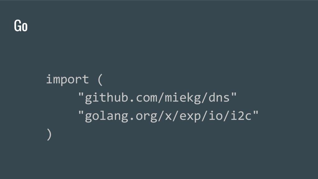 """Go import ( """"github.com/miekg/dns"""" """"golang.org/..."""